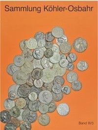 """Katalog Bd. III/3, Ziegler, Hauses, Schulze, Althoff """"Griechische Münzen und ihr Umfeld. Die Prägungen der kilikischen Stadt Anemurion."""" Duisburg 2008."""